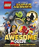 LEGO DC Comics Super Heroes - The Awesome Guide