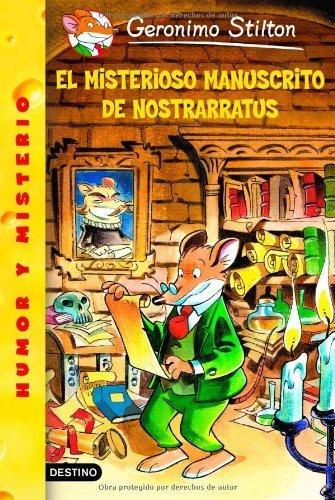 El Misterioso Manuscrito De Nostrarratus (Geronimo Stilton) (Spanish Edition) by Stilton, Geronimo (2003) Paperback