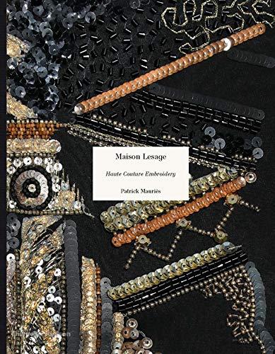 Maison Lesage : Haute Couture Embroidery