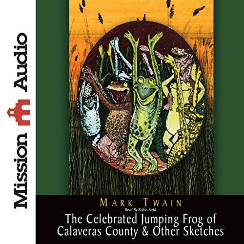 Celebrated Jumping Frog & Other Sketches  Audiolibri