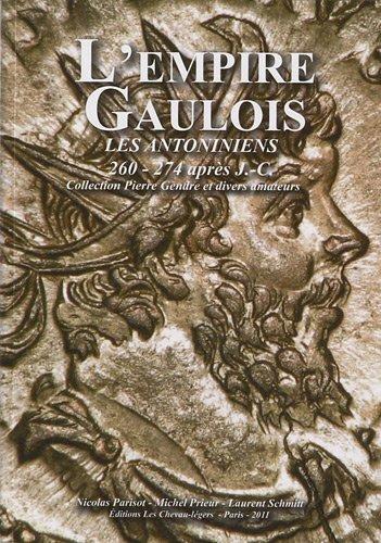 L'empire gaulois : Les antoniniens (260 - 274 aprs J C)