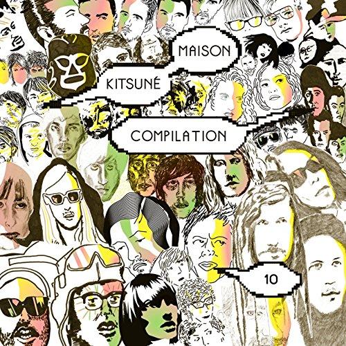 Kitsuné Maison Compilation 10:...