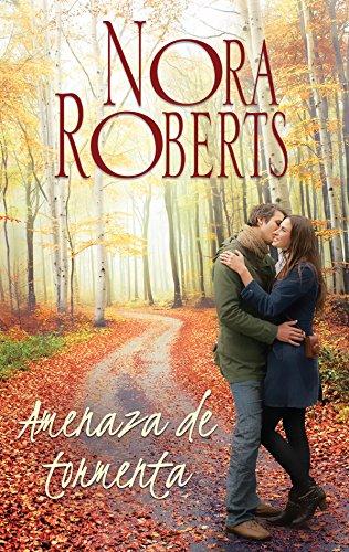 Amenaza de tormenta (Nora Roberts) por Nora Roberts