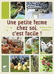 """Afficher """"Une petite ferme chez soi, c'est facile !"""""""