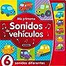 Mis primeros sonidos de vehículos par Susaeta Ediciones S A