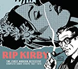 John Prentice won the National Cartoonists Society award for Best Story Strip Cartoonist in 1967, proving that the adventure strip could still capture the public s imagination. Similarly, Rip Kirby, that debonair gentleman detective, proved that styl...