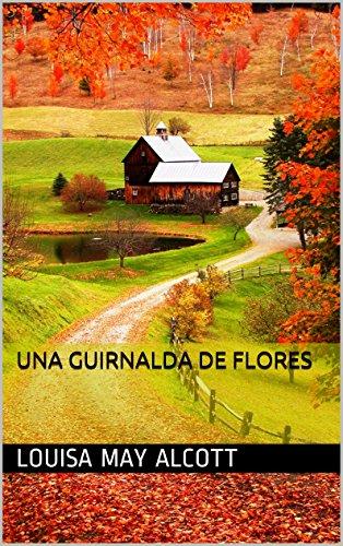 Una Guirnalda de Flores (Spanish Edition)