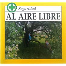 Al Aire Libre (Safety Series)