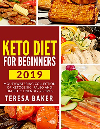 Keto Diet for Beginners: Mouthwatering Collection of Delicious Ketogenic Meal Recipes; Kick-start High Level Fat Burning, Weight Loss & Healthy Lifestyle (English Edition)