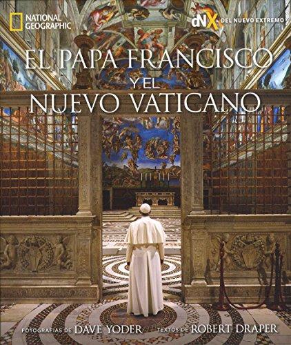 Descargar Libro El Papa Francisco y El Nuevo Vaticano de Robert Draper