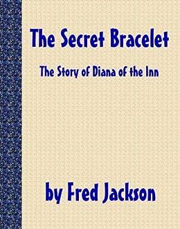 The Secret Bracelet (English Edition) de [Jackson, Fred]