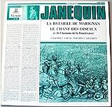 Erato - MUS 19045 - Clément Janequin - Philippe Caillard - La Bataille de Marignan - Le Chant des oiseaux - 16 Chansons de la Renaissance(1 Disque Vinyle 33t LP)