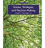 [ { Games, Strategies, and Decision Making } ] BY ( Author ) Aug-2014 [ Hardcover ]