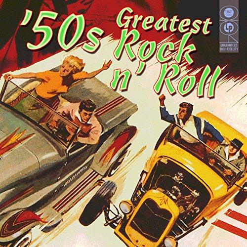 50s Greatest Rock N Roll