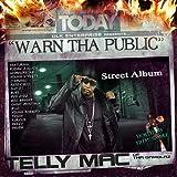 Songtexte von Telly Mac - Warn Tha Public