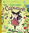 Le beau jardin de Capucine par Bouquet