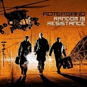Random Is Resistance