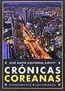 Crónicas coreanas par José María Contreras Espuny