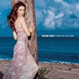 Songtexte von Céline Dion - A New Day Has Come