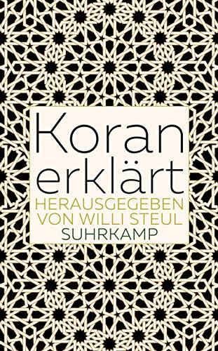 Koran erklärt (suhrkamp taschenbuch)