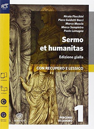 Sermo et humanitas lessico. Percorsi-Lessico-Repertorio lessicale. Ediz. gialla. Per le Scuole superiori. Con e-book. Con espansione online: 1
