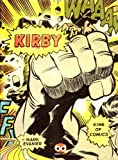 Kirby. King of comics. Ediz. italiana