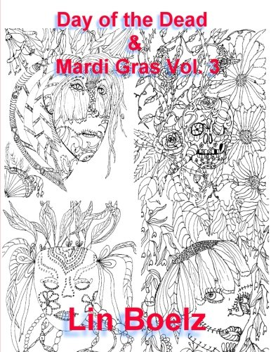 Day of the Dead & Mardi Gras (Adult coloring book Day of the Dead & Mardi Gras)