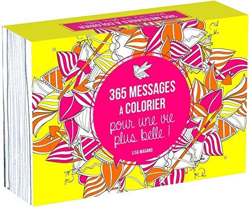 365 messages à colorier pour une vie plus belle !