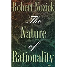 The Nature of Rationality (Princeton Paperbacks) by Robert Nozick (1994-12-19)