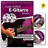 Super einfach E-Gitarre lernen - die ideale Schule für Anfänger und wiedereinsteiger - Lehrbuch mit CD, DVD und Dunlop Plek