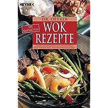 Die allerbesten Wok-Rezepte