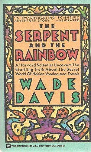 The Serpent and the Rainbow by Davis, Wade (1994) Paperback