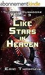 Like Stars in Heaven (Siobhan Dunmoor...