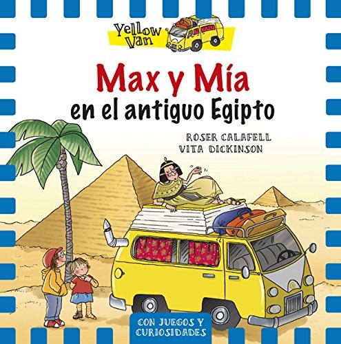 Max Y Mía En El Antiguo Egipto (Yellow Van)