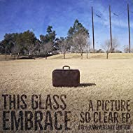 A Picture So Clear - EP (10th Anniversary Edition)