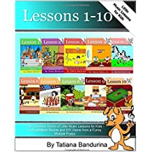 The Complete Series of Little Music Lessons for Kids - Lessons 1-10: Unforgettable Stories and a DIY Game from a Funny Musical Puppy