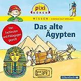 Pixi Wissen: Das alte Ägypten: 1 CD - Martin Nusch, Monica Wittmann