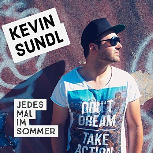 Kevin Sundl - Jedes Mal im Sommer