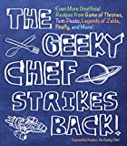 The Geeky Chef Strikes Back: Even More...