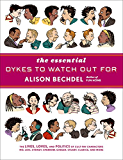 The Essential Dykes to Watch Out For