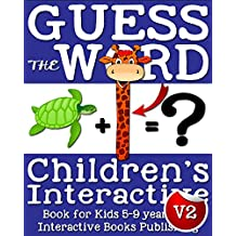 Guess the Word: Children's Interactive Book for Kids 5-9 Years Old (Interactive Word Game Book) (English Edition)