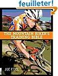 The Mountain Biker's Training Bible:...