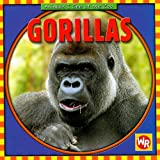 Gorillas (Animals I See at the Zoo)