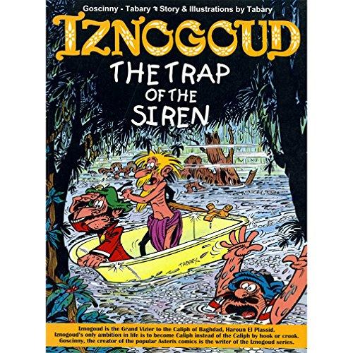 The Trap Of The Siren [Paperback] [Feb 01, 2011] Ren Goscinny,?Jean Tabary [Paperback] [Jan 01, 2017] Ren Goscinny,?Jean Tabary