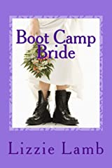 Boot Camp Bride: Romance and intrigue on the Norfolk marshes Paperback