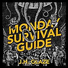 Monday Survival Guide