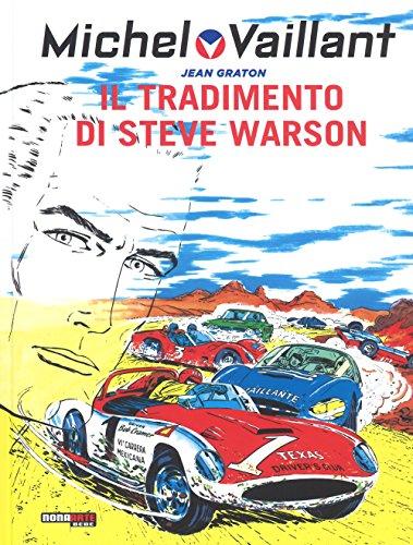 Il tradimento di Steve Warson. Michel Vaillant: 6 usato  Spedito ovunque in Italia