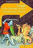 Yvain ou le Chevalier au lion by Chr??tien de Troyes (2008-09-11) - 11/09/2008