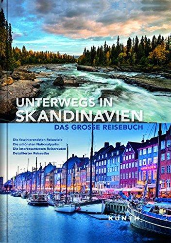 Unterwegs in Skandinavien: Das große Reisebuch (KUNTH Unterwegs in ...): Alle Infos bei Amazon