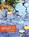 Splash 15 - The Best of Watercolor: Creative Solutions